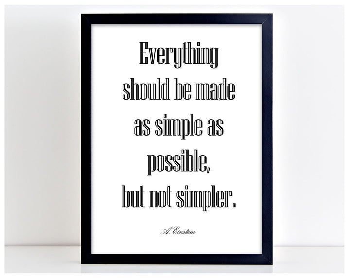 Everything made simple Einstein Quote Poster Print Typography Picture Home PP31
