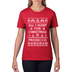 All i want for Christmas is Prosecco T Shirt Funny Christmas Tee Drink Sweat C50
