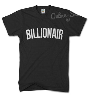 Billionair Funny Hipster Tshirt Boys Mens lil Disobey Womens Swag t Shirt Club, Main Colour Black