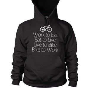 Bike to Work Hoodie Live Eat Men Women Birthday Gift Cycling Ride Bicycle L13