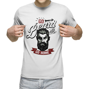 Go Beard or Go Home Funny Mens Hipster T Shirt Moustache Barber T-Shirt Biker