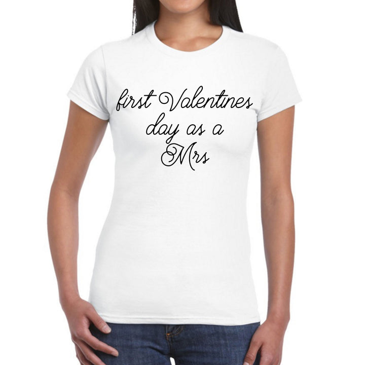First Valentines Day As A Mrs T Shirt Top Newly Wed Bride Gift Hubby Wifey EM149