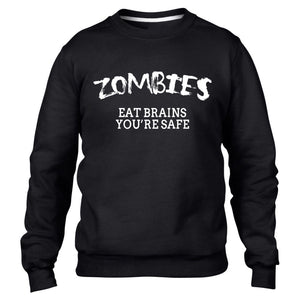 Zombies Eat Brains Your OK Funny Mens Dead Sweatshirt Walking Sweater Womens Top