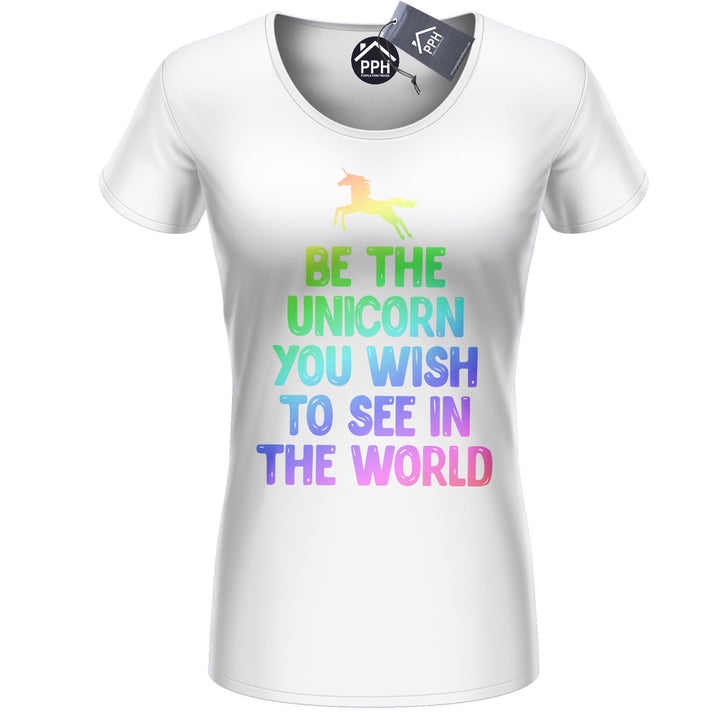 Be The Unicorn You Wish Funny T shirt Womens Ladies Girls Princess Magical 436