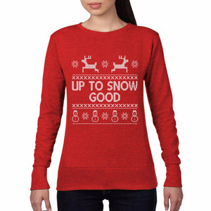 Up to SNOW GOOD Funny Fair Isle Christmas Jumper Gift Top Sweatshirt Womens CH1