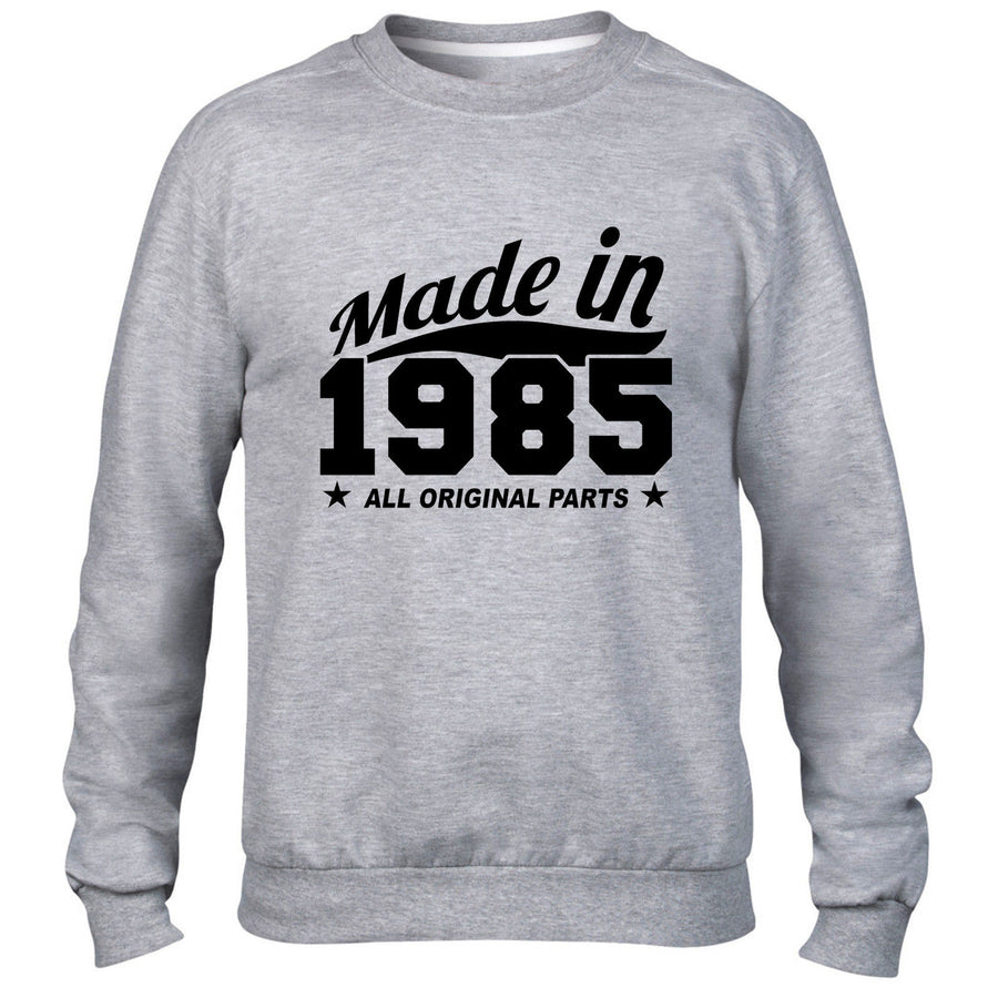 MADE IN 1985 ALL ORIGINAL PARTS SWEATER MENS WOMENS COOL FAMILY GIFT BIRTHDAY