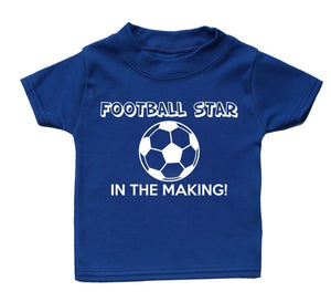 Football Star In The Making Baby T Shirt Gift Girl Boy Funny Present Kid Sport , Main Colour Royal Blue