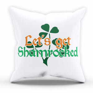 Lets Get Shamrocked St Patricks Day Cushion Ireland Pillow Home Sofa Bedroom P14