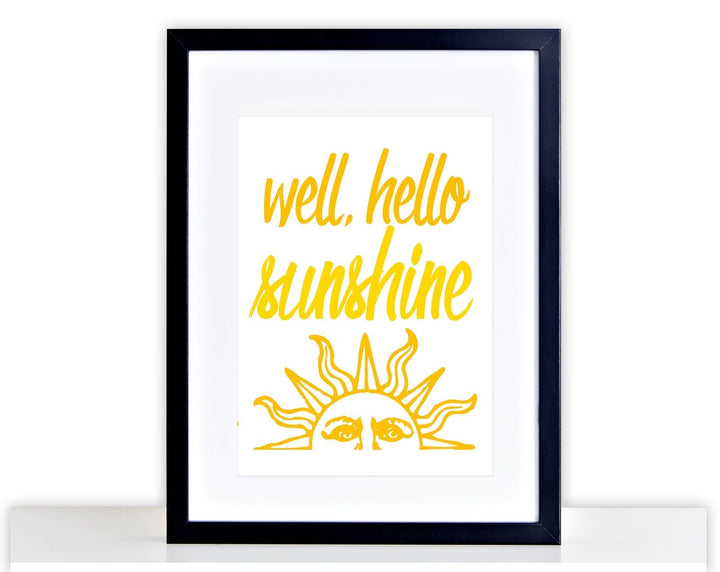 Hello Sunshine Poster Print Home Frame Mounted Summer Happy Picture Gift 259