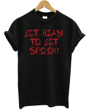 Get Ready To Get Spooky T Shirt Halloween Fancy Dress Funny Cheap Quick Costume