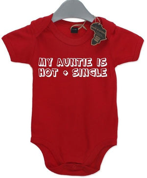 My Auntie Is Hot And Single Gift BabyGrow Newborn Baby Grow Funny Birthday Vest