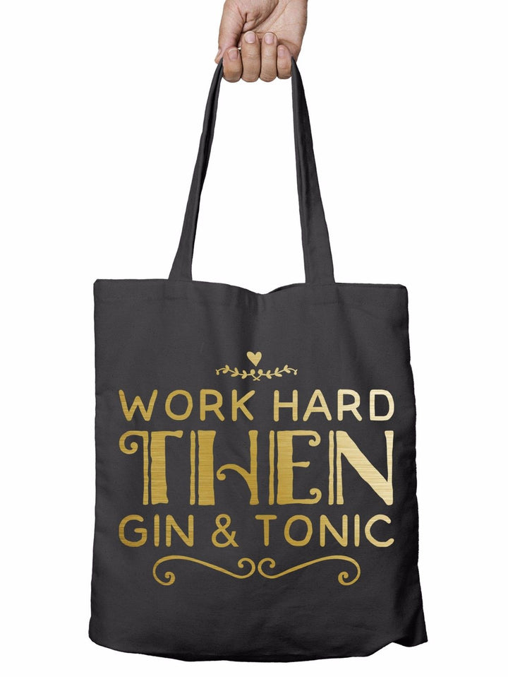 Work Hard then Gin and Tonic Shopper Tote Bag Reusable Gift Shopping Xmas T6