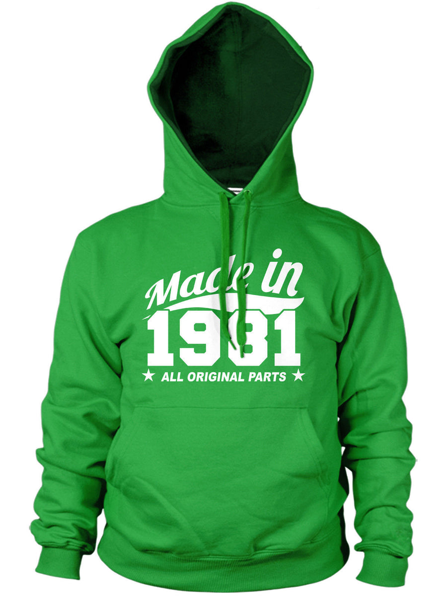 MADE IN 1981 ALL ORIGINAL PARTS HOODIE MENS WOMENS 80'S FUNNY BIRTHDAY PRESENT