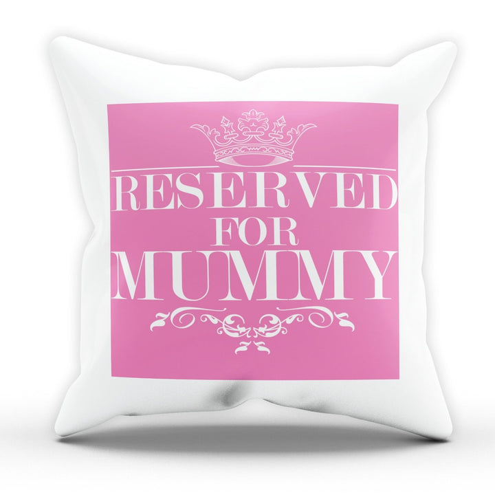 Reserved For Mummy Cushion Pillow Sofa TV Seat Remote Mothers Day Gift Present