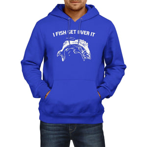 I Fish Get Over It Funny HOODIE Mens Fishing Angling Rod Carp Bait Top Hoody