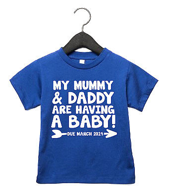Mummy & Daddy Are Having A Baby CUSTOM DUE DATE Toddler T Shirt Announcement AS6