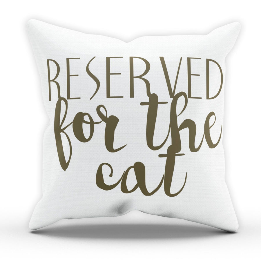 Reserved For The Cat Cushion Pillow Pets Kitten Gift Novelty Funny Noel Joke M62