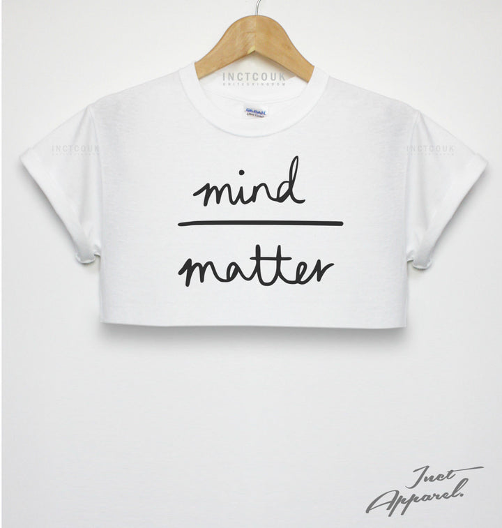 MIND OVER MATTER CROP TOP T SHIRT SHOP HIPSTER GIRLS WOMEN FRESH POSITIVE