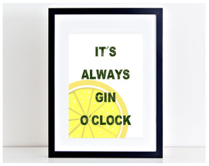 Its Always Gin O'Clock Funny Print Kitchen LEMON poster gin and tonic PP118