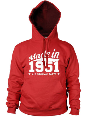 MADE IN 1951 ALL ORIGINAL PARTS HOODIE MENS WOMENS COOL BIRTHDAY PRESENT FUNNY