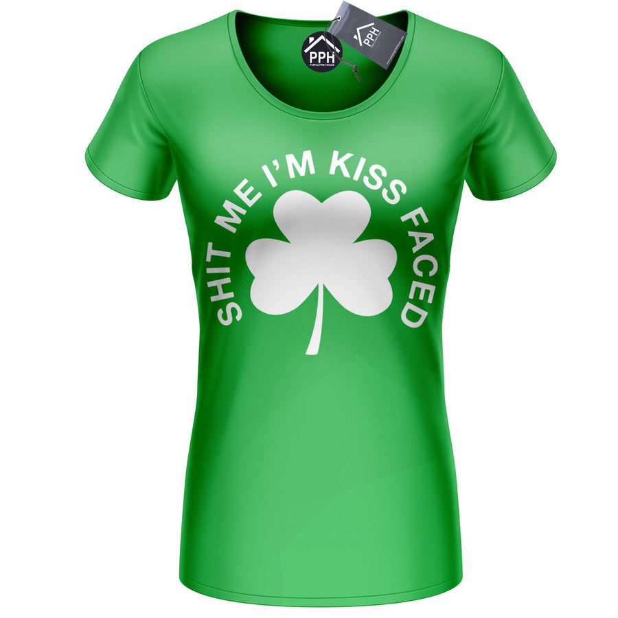 Sh*t Me Im Kissed Faced Funny Ireland Tshirt St Patricks Day T shirt Tshirt P8