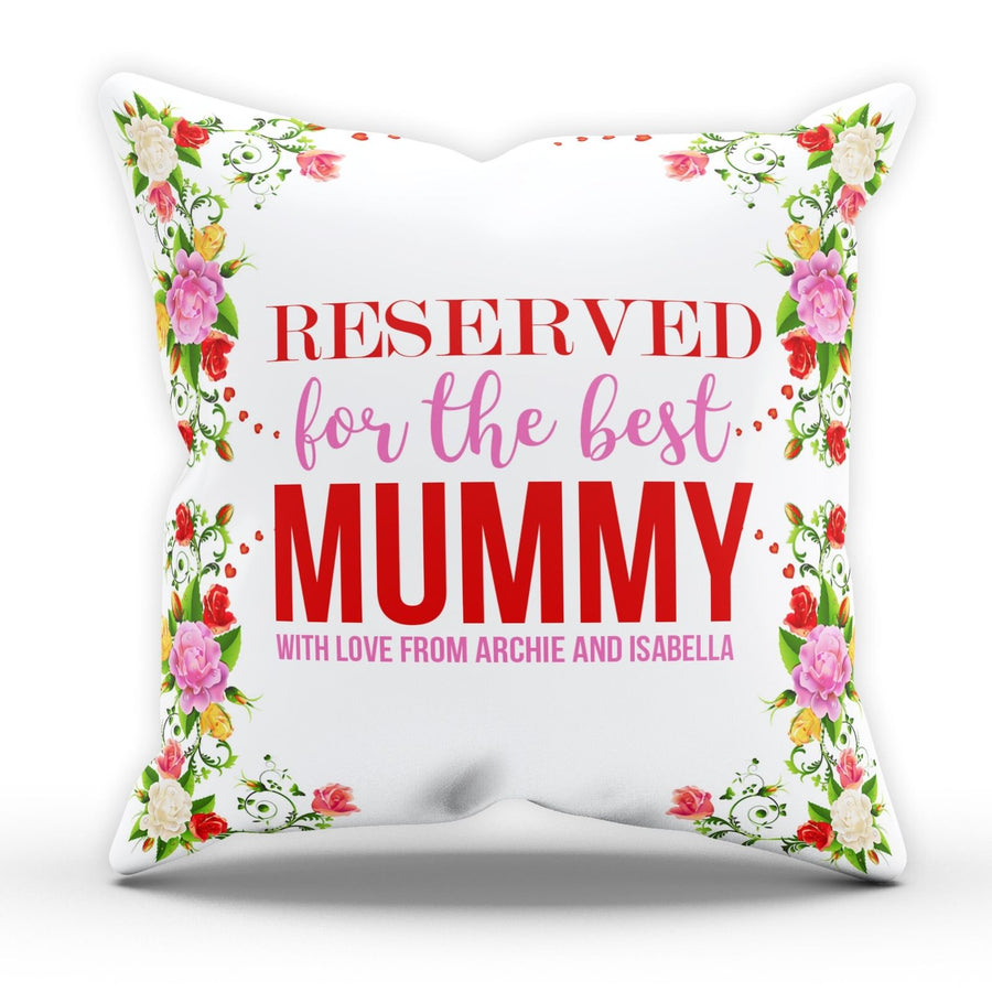Reserved For The Best Mummy Cushion Personalised Name Mothers Day Gift Mum EM218