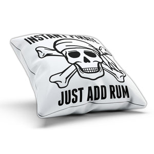 Instant Pirate Just Add Rum Pillow Cushion Pad Cover Case Bed Funny Skull Bones