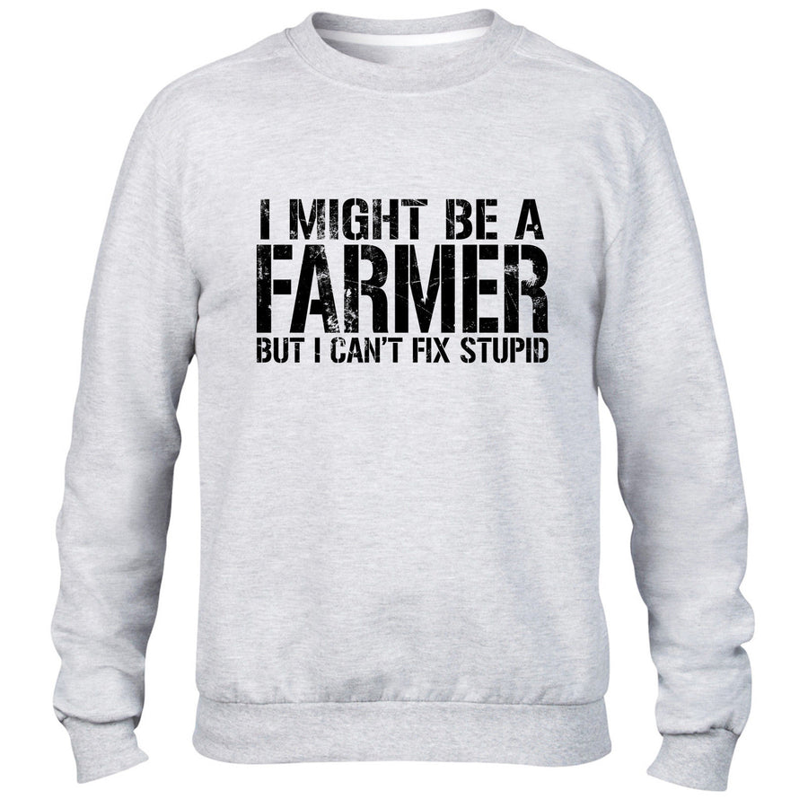 I MIGHT BE A FARMER BUT I CANT FIX STUPID SWEATER MEN WOMEN GIFT XMAS IDEA FARM