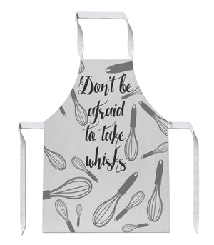 Don't Be Afraid To Take Whisks Apron Funny Joke Gift Present Risks Chef Baking