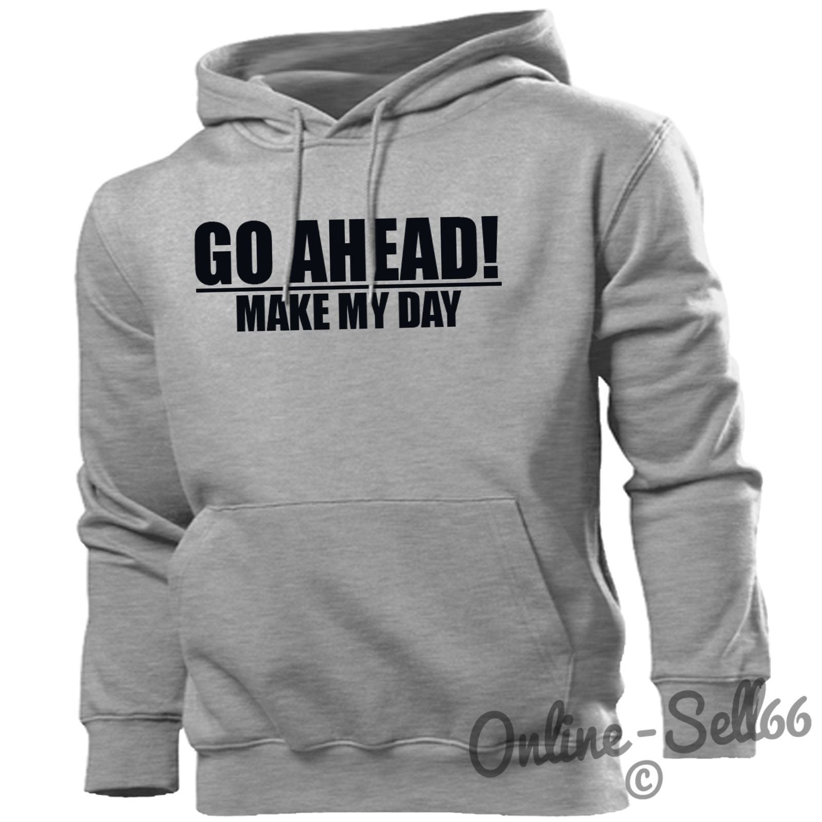 Go Ahead Make My Day Funny Mens Gift Hoodie Novelty Womens Hoody Birthday Top Main Colour Sport Grey