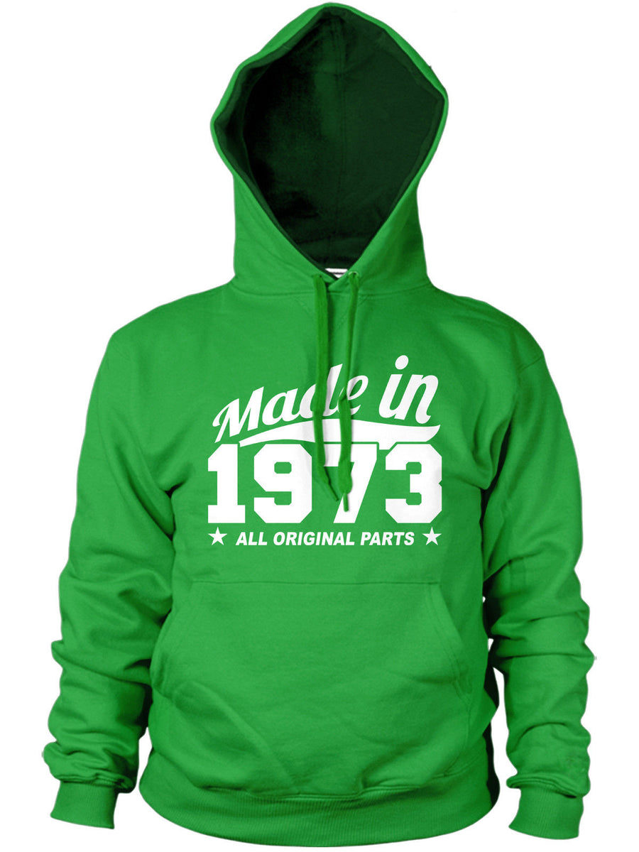 MADE IN 1973 ALL ORIGINAL PARTS HOODIE MENS WOMENS COOL GIFT FUNNY PRESENT