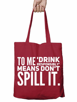Drink Responsibly Funny Shopper Tote Bag Prosecco Wine Christmas Shopping T23