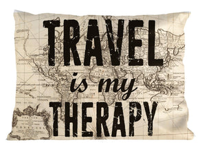 Travel Is My Therapy PILLOW Cushion Bedroom Wanderlust Gift Home Decor Quote P25