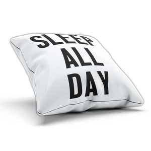 Sleep All Day Funny Pillow Cushion Cover Case Lazy Bed Present Tshirt Gift