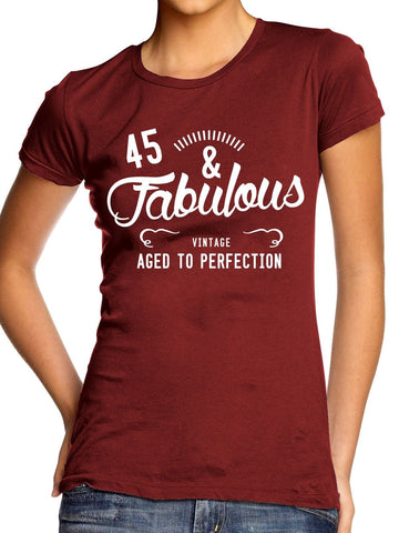 Image of 45 & Fabulous Womens Birthday T Shirt Mum Mummy Present Gift Celebrate Tee Top