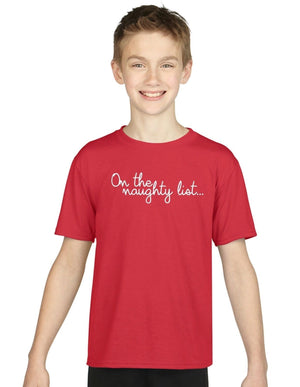 Children's On The Naughty List T Shirt Kids Christmas Funny Nice Present Gift