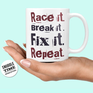 Motorbike Mug - Race It Break It Fix It Mens Gift Cup Bike Dad Motorcycle 884