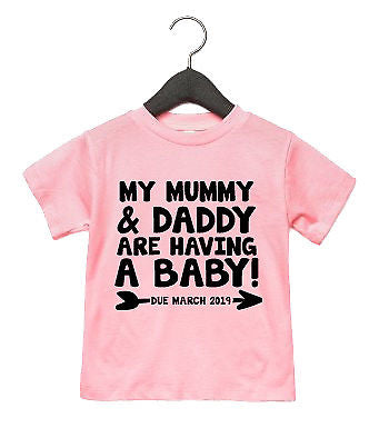 Mummy /& Daddy Are Having A Baby CUSTOM DUE DATE Toddler T Shirt Announcement AS6