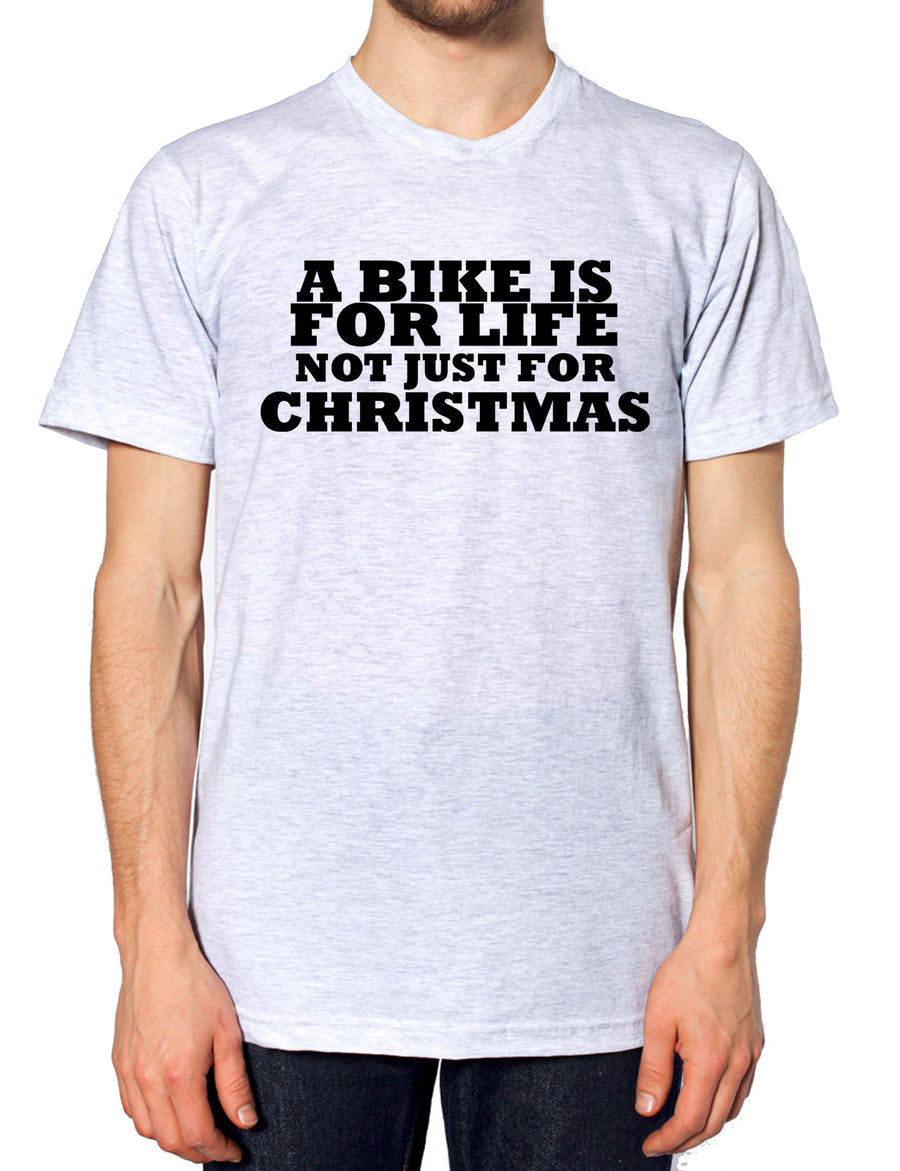 A Bike Is For Life Not Just For Christmas Boys Motorbike Bicycle Santa Gifts , Main Colour Ash