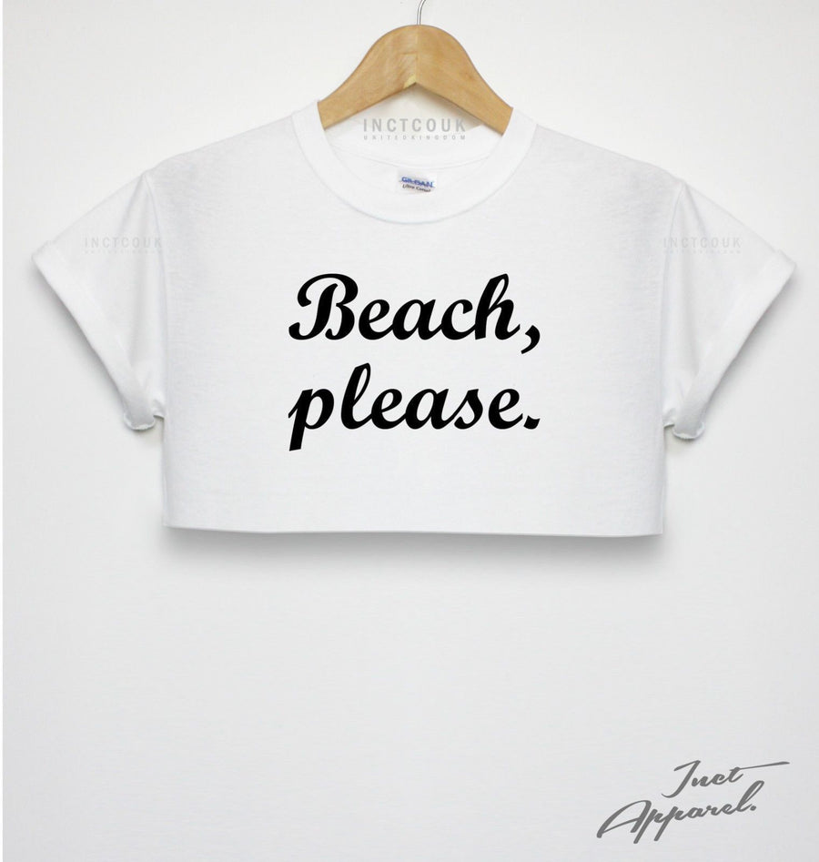 Beach, Please Crop Top Summer Girls Kids Women T Shirt Graphic Funny Holiday Sun