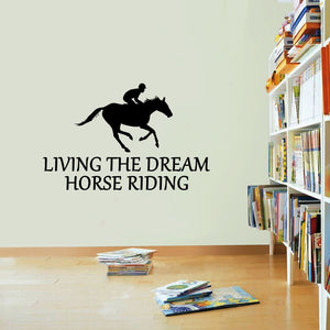 Horse Riding Sticker Living The Dream Rider Ride Wall Vinyl Print Decal Art Wall