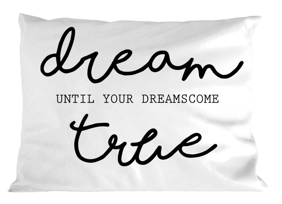 Dream Until Your Dreams Come True PILLOW Cushion Bedroom Cute Quote Love Job P26