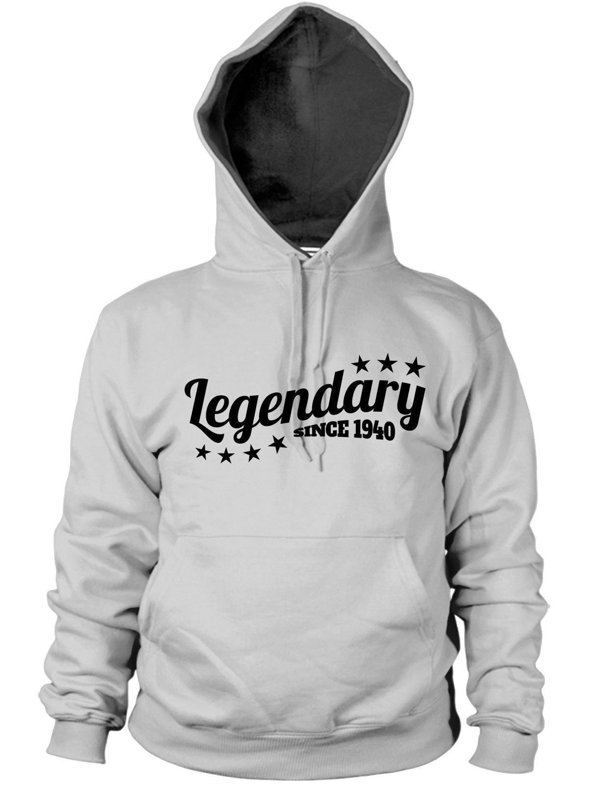 Legendary Since 1940 Hoodie Gift Birthday Present 76 77 Years Old Mens Women Dad