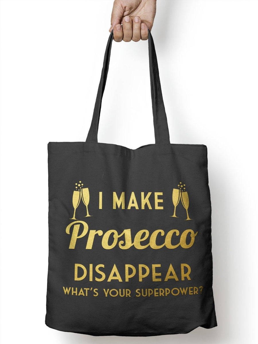 Make Prosecco Disappear Superpower ? Shopper Tote Geek Shopping Bag for Life E13