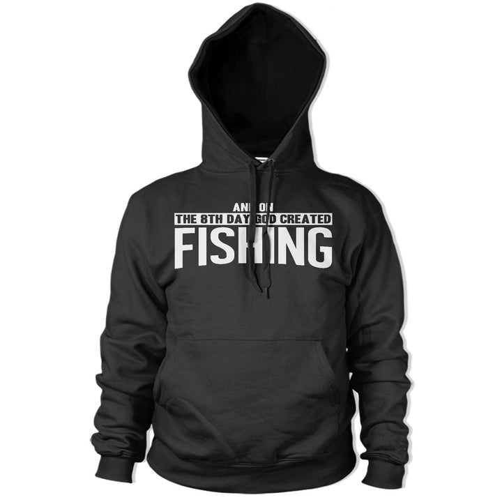 On The 8th Day God created Fishing HOODY Funny HOODIE Fish Carp Fisherman PT12