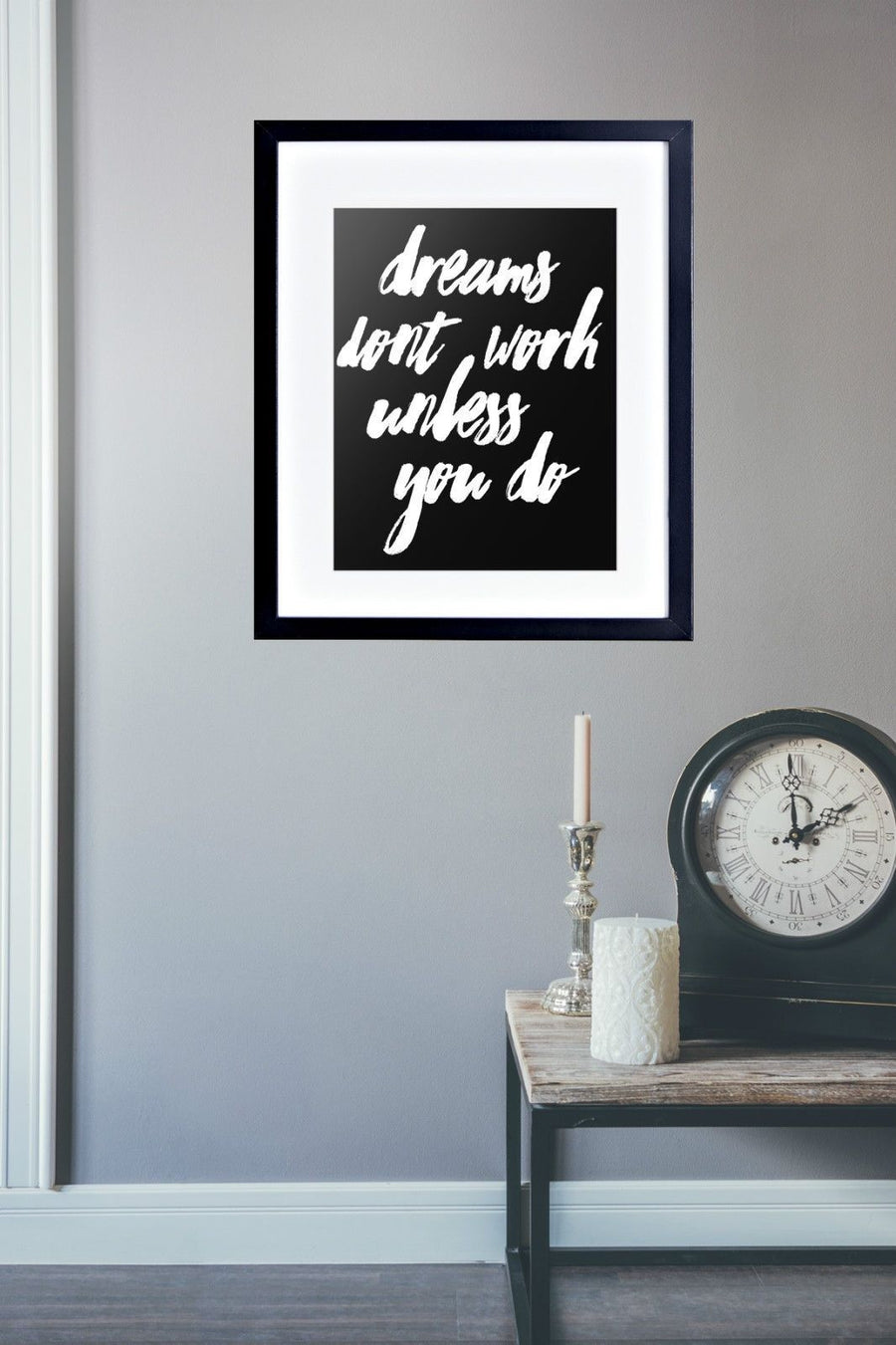 Dreams Don't Work Unless You Do Photo Frame Wall Art Motivational Quote PP349