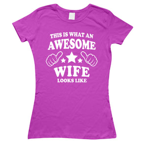 This is what an awesome Wife looks like t-shirt Womens Valentines Day Gift L179