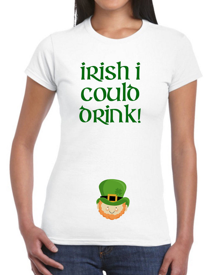 Irish I Could Drink T Shirt Pregnancy St Patrick's Day Maternity Women EM166