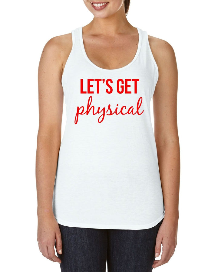 Let's Get Physical WHITE RACER-BACK TANK Womens Fitness Funny Slogan Squat Gym