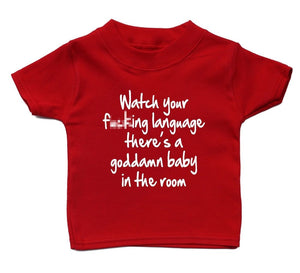 Watch Your Language Theres A Baby In The Room T Shirt Baby Cute Boy Girl Present, Main Colour Red